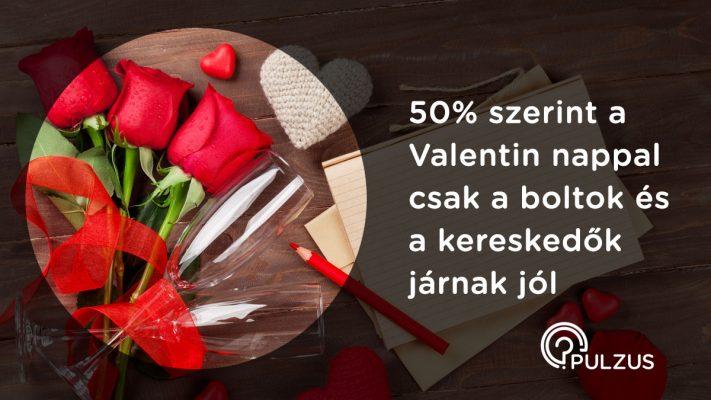 Valentin napi őrület - Pulzus közvéleménykutatás